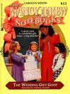 The Wedding Gift Goof (eBook): Nancy Drew Notebooks Series, Book 13